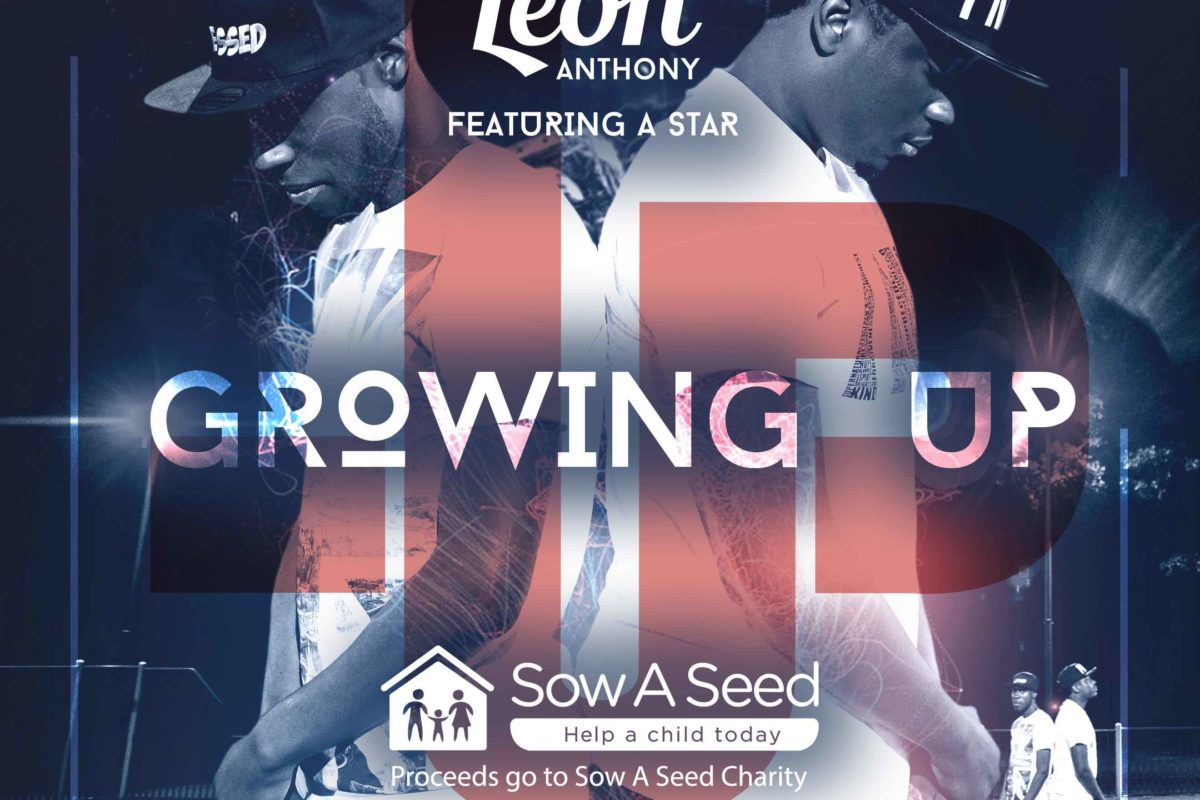LEON ANTHONY – GROWING UP (FEAT. A STAR)
