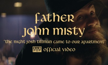 Father John Misty - The Night Josh Tillman Came To Our Apartment [OFFICIAL VIDEO]