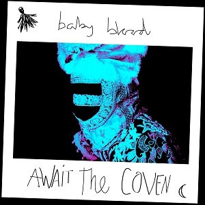 Baby-Blood-Await-the-Coven-sm