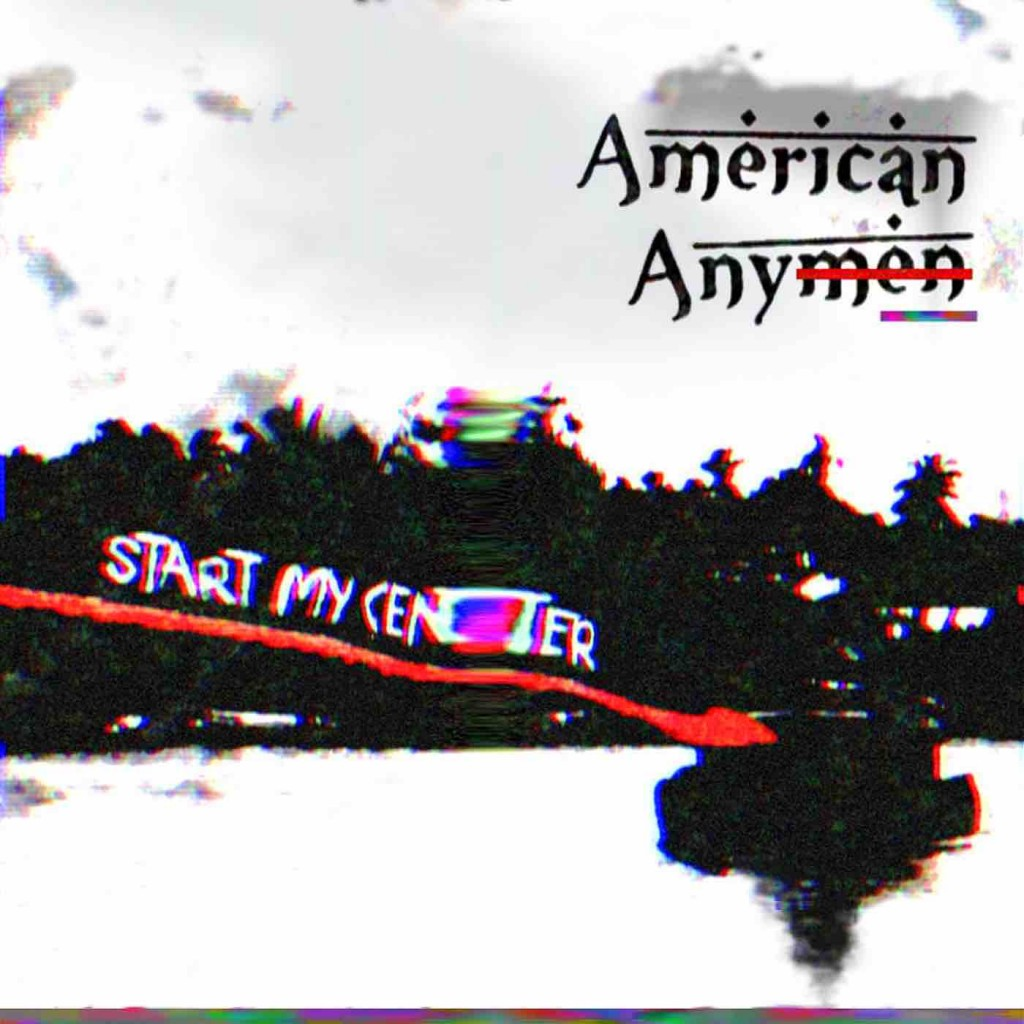 American_Anymen_-_Start_My_Center_(cover)