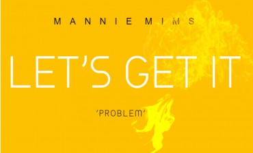 MANNIE MIMS - LET'S GET IT/PROBLEM ( LETS LURK REMIX MIXED BY MASSIMO PASSON)
