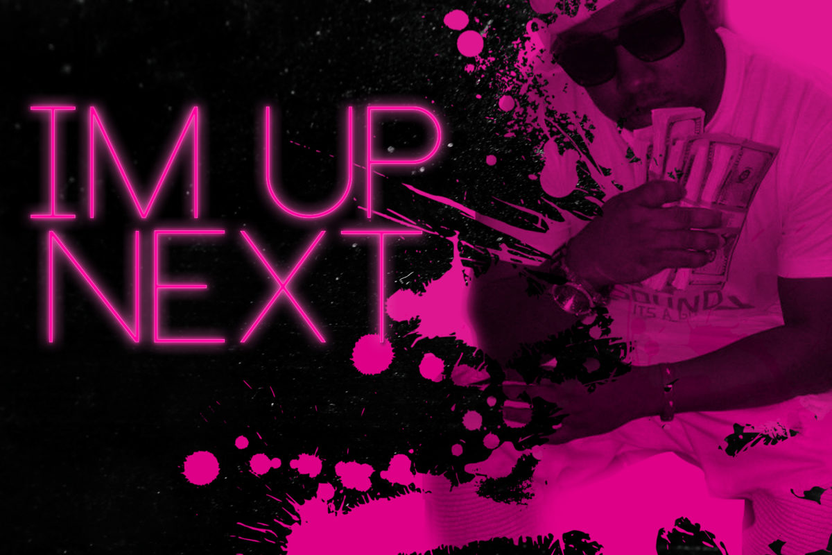 CORTEZ MCKINNON – 'IM UP NEXT'