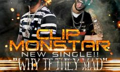 Clip Monstar - 'Why TF They Mad' Ft. Skippa Da Flippa