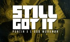 Puntin feat. L-Dub Workman - 'Still Got It '