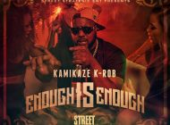 Kamikaze K-Rob - 'Enough is Enough'