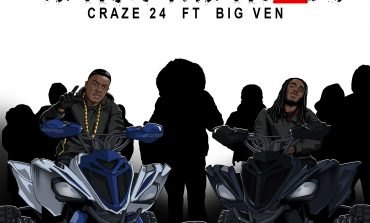 CRAZE 24 – WE RUN THE ROADS FT. BIG VEN