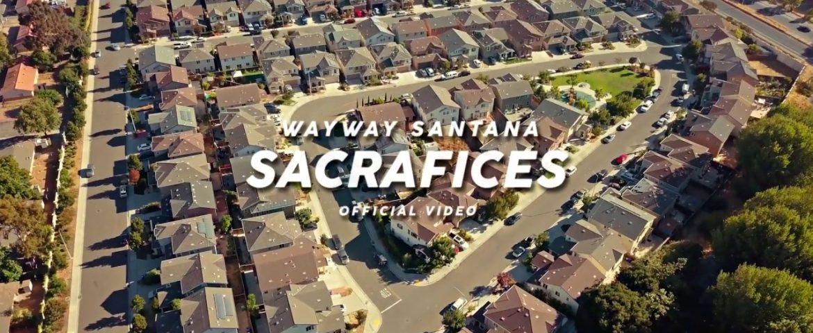 WAY WAY SANTANA RELEASES HER NEW VIDEO FOR 'SACRIFICES'
