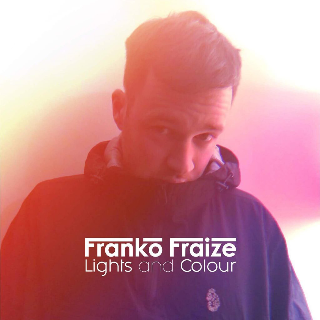 Franko Fraize Lights and Colour