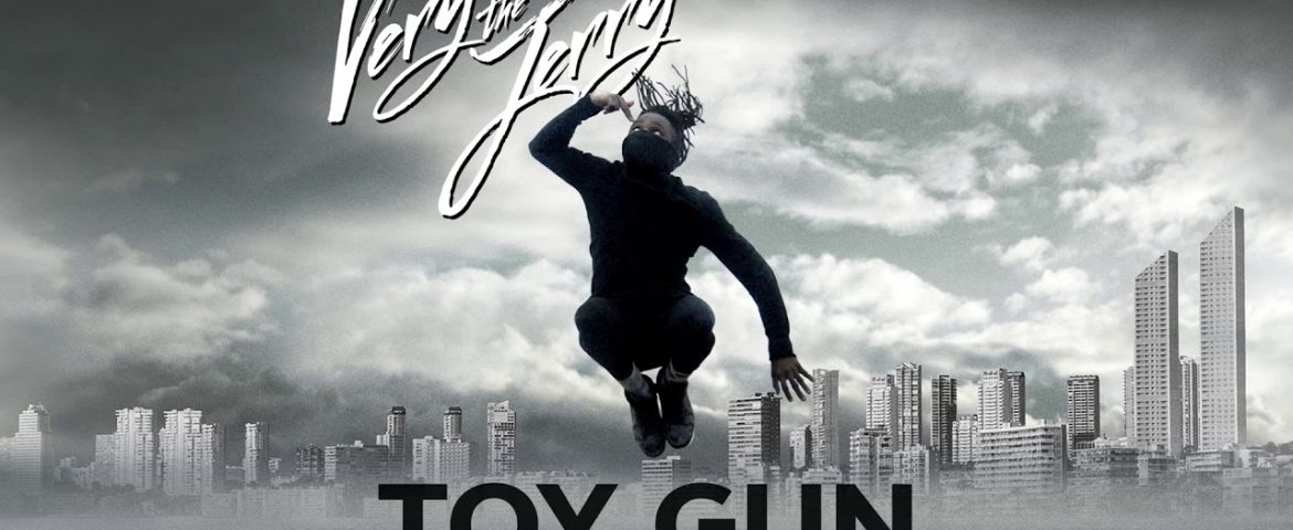 Very The Jerry – Toy Gun EP (2018)