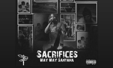 Way Way Santana - 'Sacrifices'