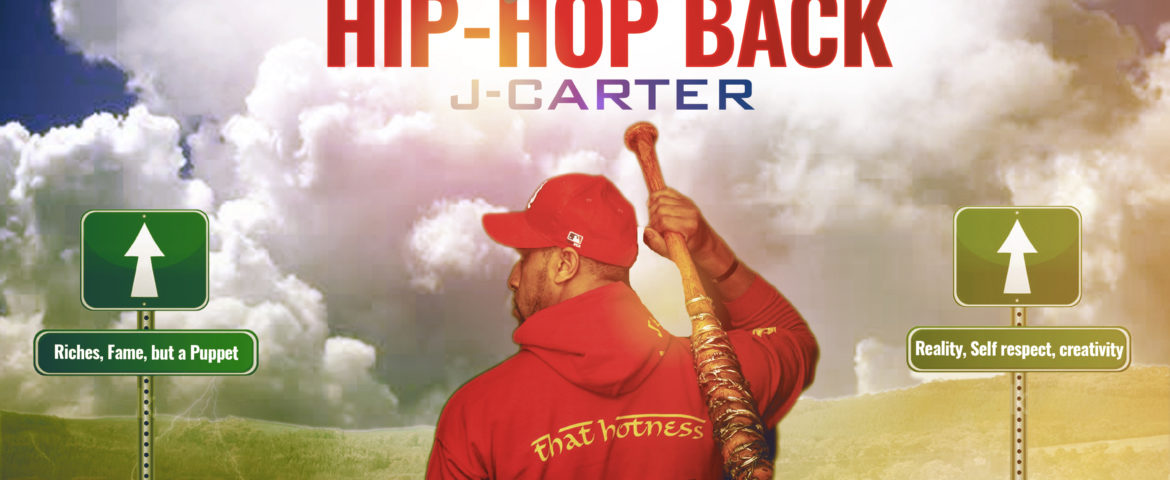 J-CARTER – 'TAKE HIP-HOP BACK'