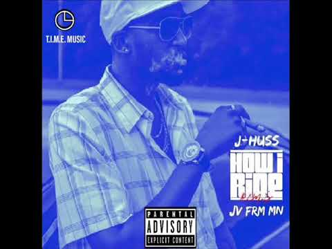 J-Hu$$ – How I Ride {Remix} (Feat. JV Frm MN)