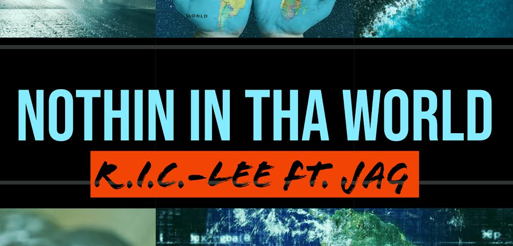 Slicc Lee – 'Nothin' In Tha World' (ft. Jag)