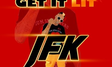 JFK - 'Get It Lit'