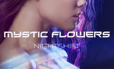 Mystic Flowers - 'Night Shift'
