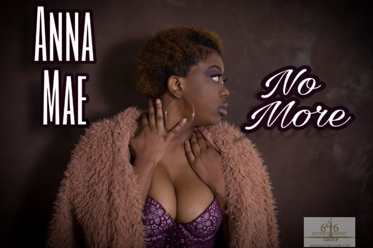 """Anna Mae continues to gain traction for her new single – """"No More"""""""