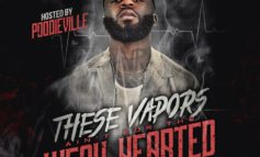 "@LyricalVaporEnt Presents: ""These Vapors Aint For The Weakhearted"" (Hosted By Poodieville)"