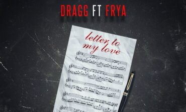 DRAGG (featuring FRYA) - 'Letter To My Love'